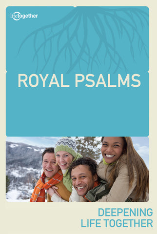 Psalms Session #4 - Royal Psalms