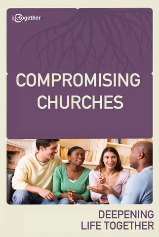 Revelation Session #3 - Compromising Churches