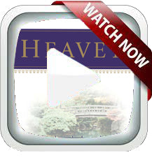 Heaven Watch Now  - All Videos