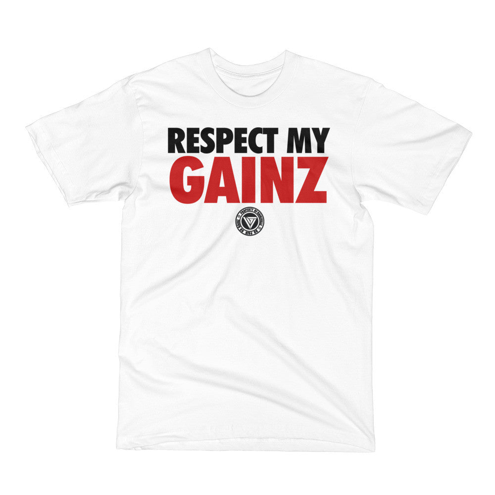 Respect My Gainz T-Shirt