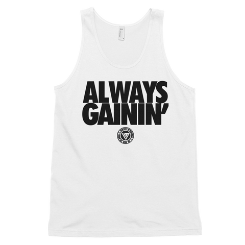 Always Gainin' Tank Top (Men)