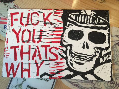 F*#k you... that's why 1st edition limited linocut print by Julia Smut