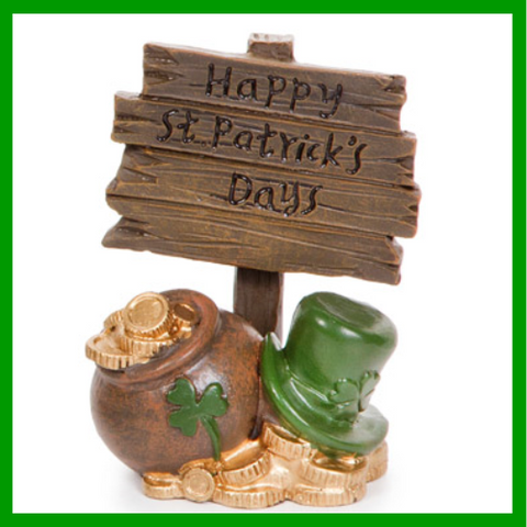 Fairy Garden  Happy Saint Patrick's Day Sign  D867 - Fairy Garden Fun