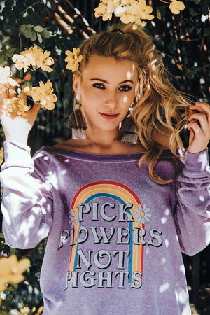 Pick Flowers Not Fights Pullover