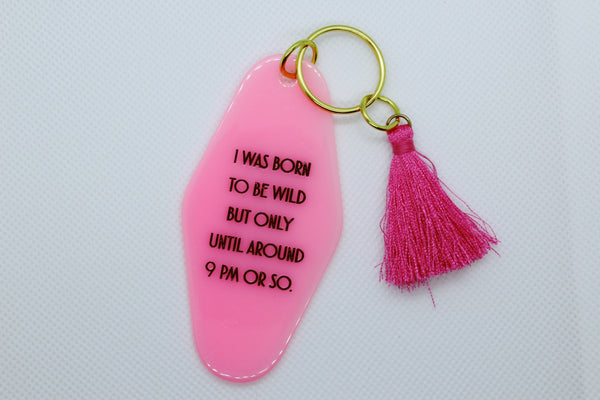 Born To Be Wild Key Chain