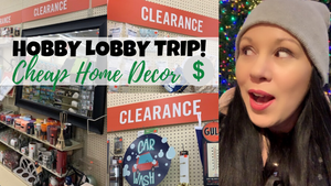 Shop Pretties With Me At Hobby Lobby | Looking For Deals In The Clearance Section