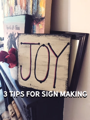 3 Tips When You Make Signs Signs By Hand