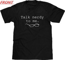 Talk Nerdy To Me Print Men T shirt Fashion Casual Funny Shirt For Man Black Top Tee Hipster Street ZT203-78 - Clearlygeek - 2