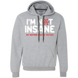 I-am-not-insane-my-mother-had-me-tested-Heavyweight-Pullover-Fleece-Sweatshirt-Sport-Grey-S-