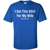 I-Got-This-Shirt-For-My-Wife-T-Shirt-Black-S-