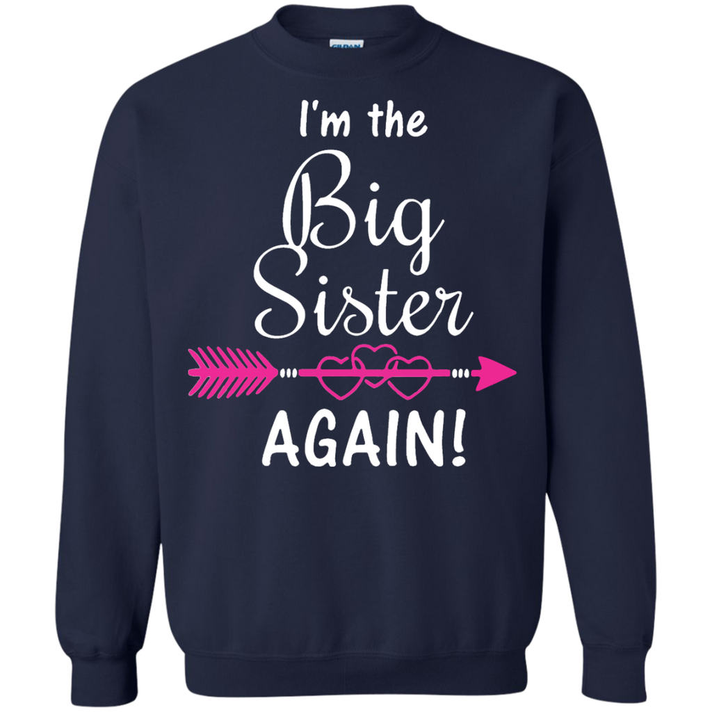I'm-Going-To-Be-a-Big-Sister-Again-Pullover-Sweatshirt---Teeever.com-Black-S-