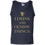 I-drink-and-I-know-things-100%-Cotton-Tank-Top-Black-S-