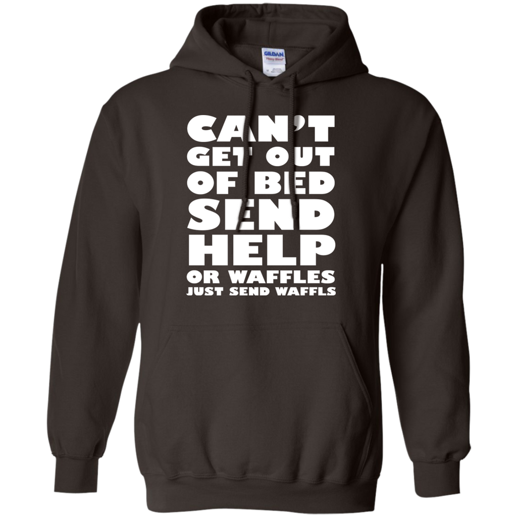 Can't-get-out-of-bed-send-help-or-waffles-just-send-waffles-Pullover-Hoodie-8-oz-Navy-S-