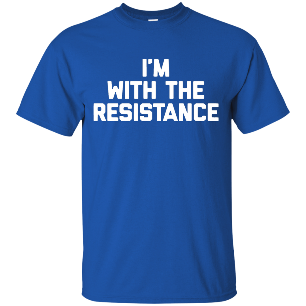 I'm-With-The-Resistance---funny-saying-sarcastic-humor---Men/Women-T-Shirt-Custom-Ultra-Cotton-T-Shirt-Black-S