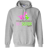 I'm-going-to-be-a-big-sister-Pullover-Hoodie-8-oz-Sport-Grey-S-
