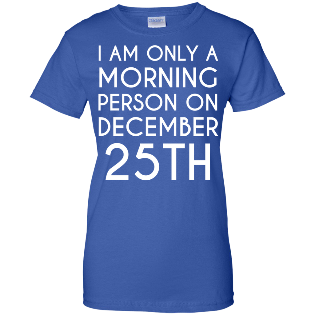 I-am-only-a-morning-person-on-december-25th-Ladies-Custom-100%-Cotton-T-Shirt-Black-XS-