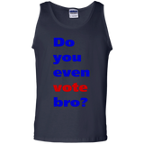 Do-you-even-vote-bro-100%-Cotton-Tank-Top-Black-S-