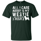 Westie-Shirt-All-I-care-about-is-my-Westie-T-Shirt---Teeever.com-Black-S-
