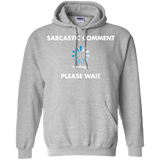 Sarcastic-comment-loading-please-wait-Pullover-Hoodie-8-oz-Sport-Grey-S-
