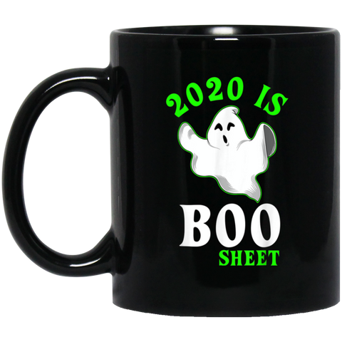 2020 is Boo Sheet Funny Halloween Ghost for Men Women Gift Black Mug