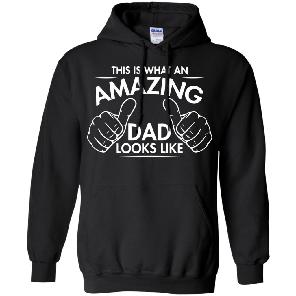 This-is-what-amazing-Dad-looks-like-Pullover-Hoodie-8-oz-Black-S-
