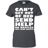 Can't-get-out-of-bed-send-help-or-waffles-just-send-waffles-Ladies-Custom-100%-Cotton-T-Shirt-Black-XS-