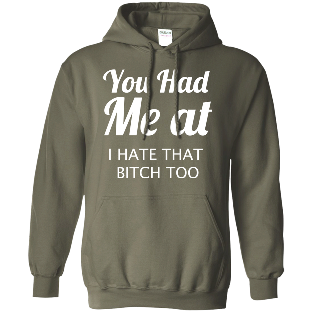 You-had-me-at.-I-hate-that-bitch-too-Pullover-Hoodie-8-oz-Navy-S-