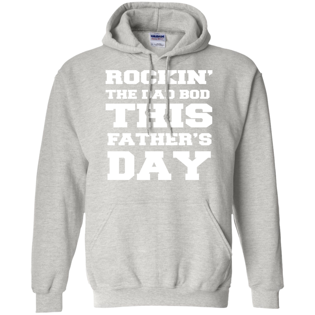 ROCKIN'-THE-DAD-BOD-THIS-FATHER'S-DAY-Pullover-Hoodie-8-oz-Sport-Grey-S-