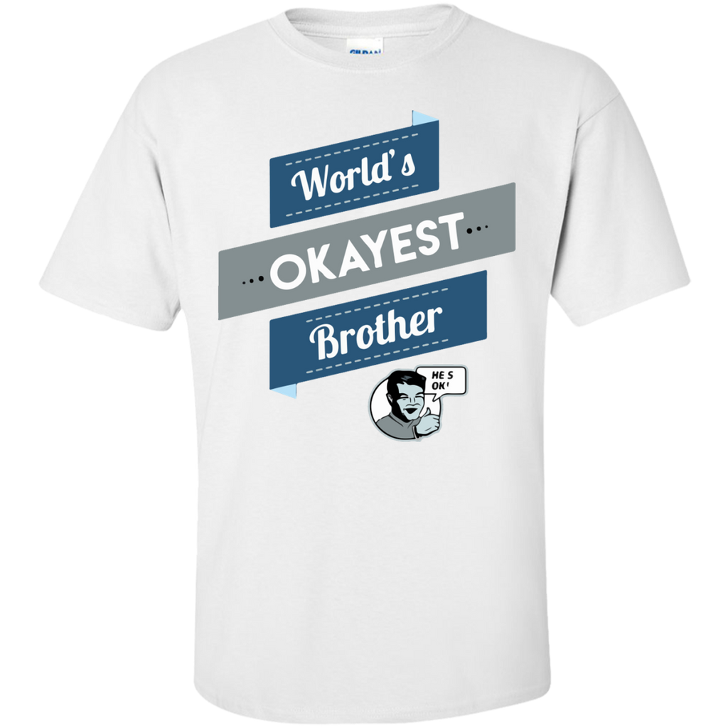 World's-okayest-Brother-Custom-Ultra-Cotton-T-Shirt-Sport-Grey-S-