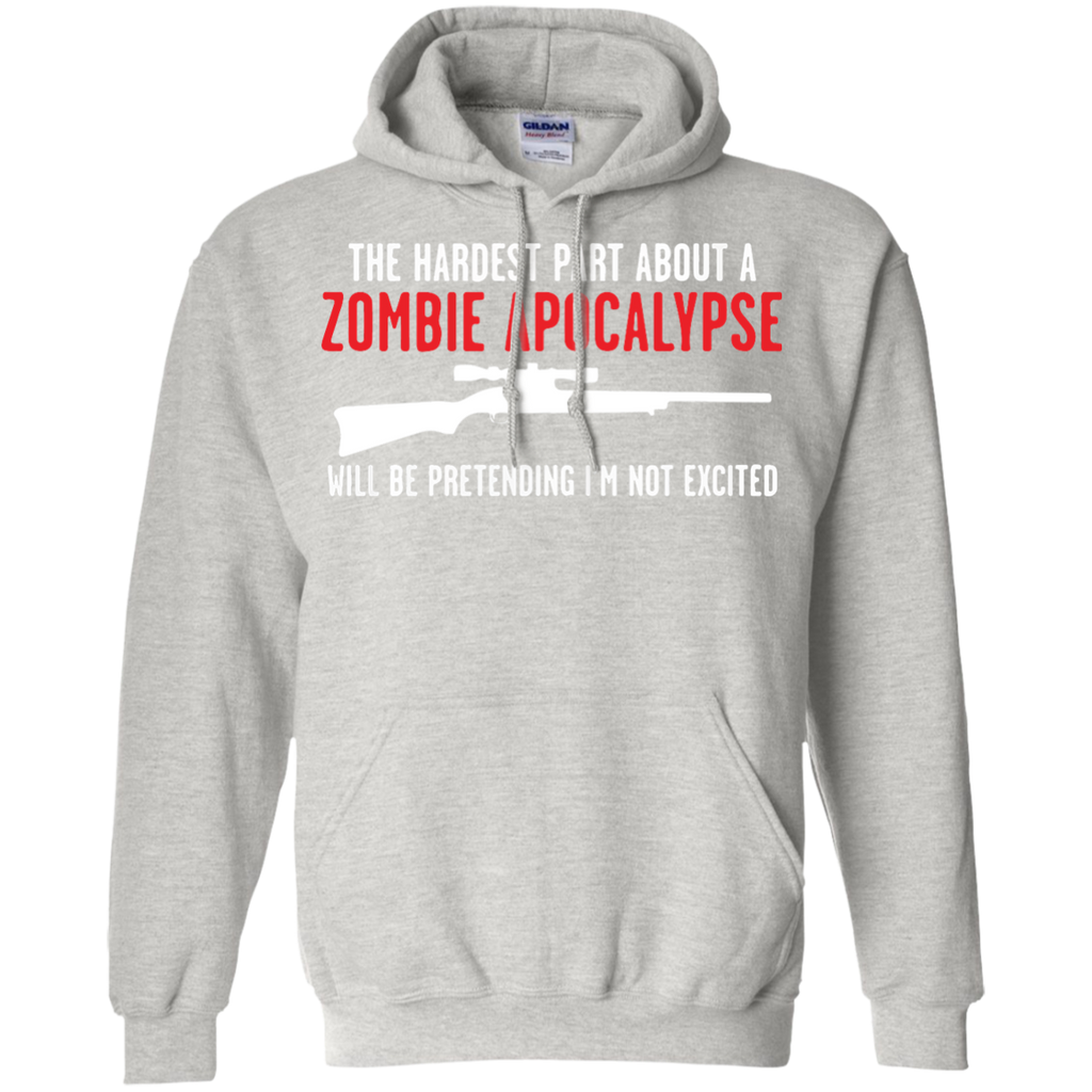 The-hadrest-part-about-a-zombie-apocalypse-Pullover-Hoodie-8-oz-Sport-Grey-S-