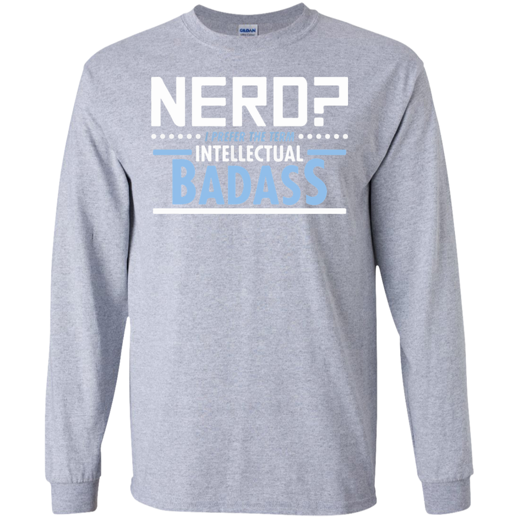 Nerd-I-prefer-the-term-intellectual-badass-LS-Ultra-Cotton-Tshirt-Sport-Grey-S-