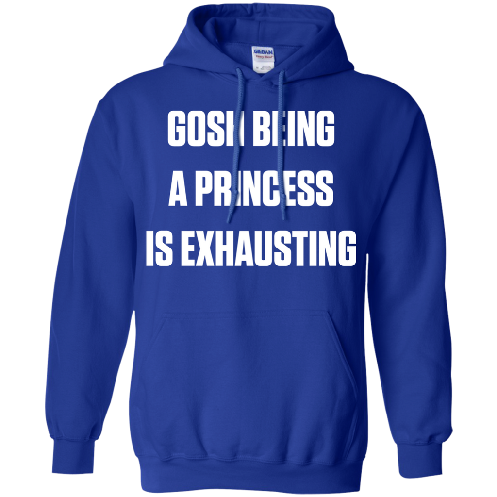 GOSH-BEING-A-PRINCESS-IS-EXHAUSTING-Pullover-Hoodie-8-oz-Navy-S-