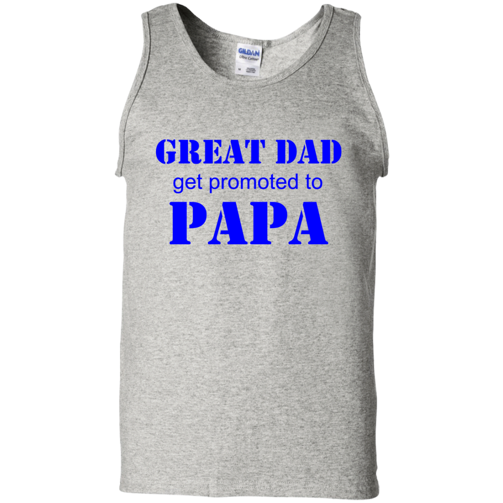 Great-Dads-Get-Promoted-To-Papa-100%-Cotton-Tank-Top-Ash-S-