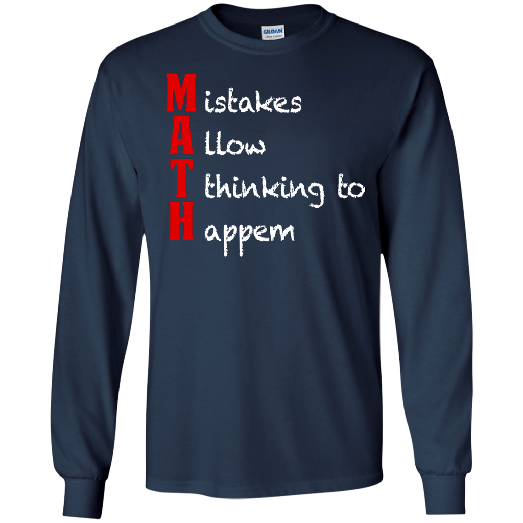 MAth-Funny-Math-Gifts-Mistakes-Allow-Thinking-LS-T-Shirt-Black-S-