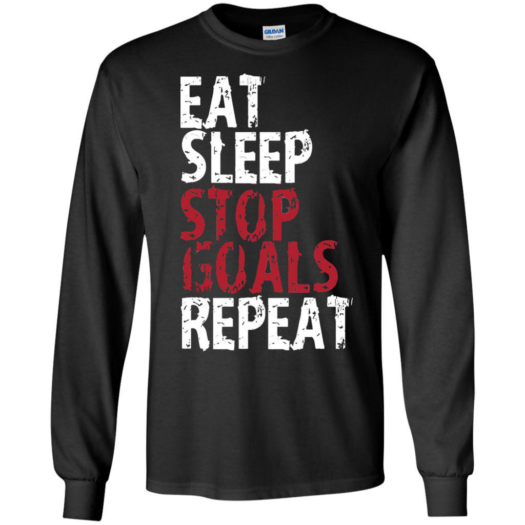 Eat-Sleep-Stop-Goal-Repeat-Soccer-Hockey-Sport-Shirt-Goalie-LS-Tshirt---Teeever.com-Black-S-