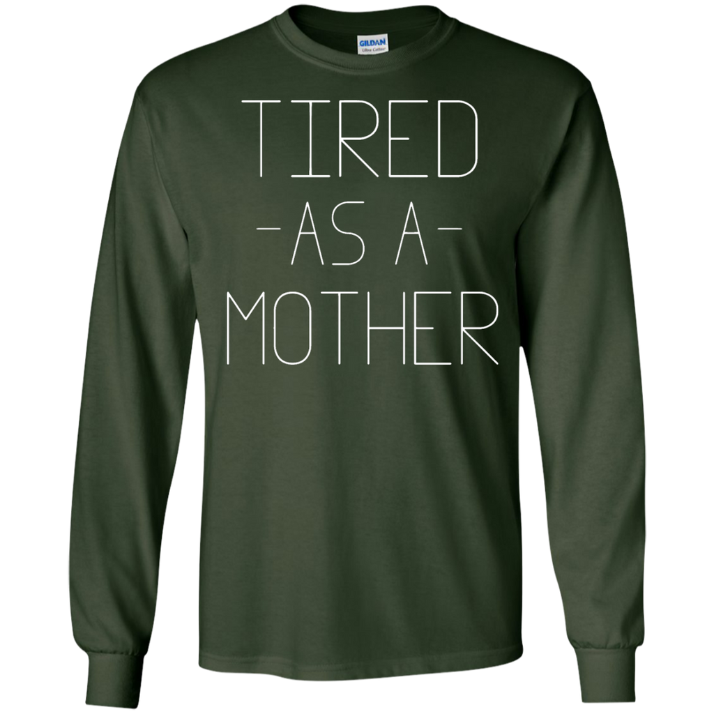 Women's-Tired-As-A-Mother---Funny-Mom-LS-Tshirt---Teeever.com-Black-S-