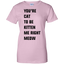 you're-cat-to-be-kitten-me-right-meow-Ladies-T-Shirt-Sport-Grey-XS-
