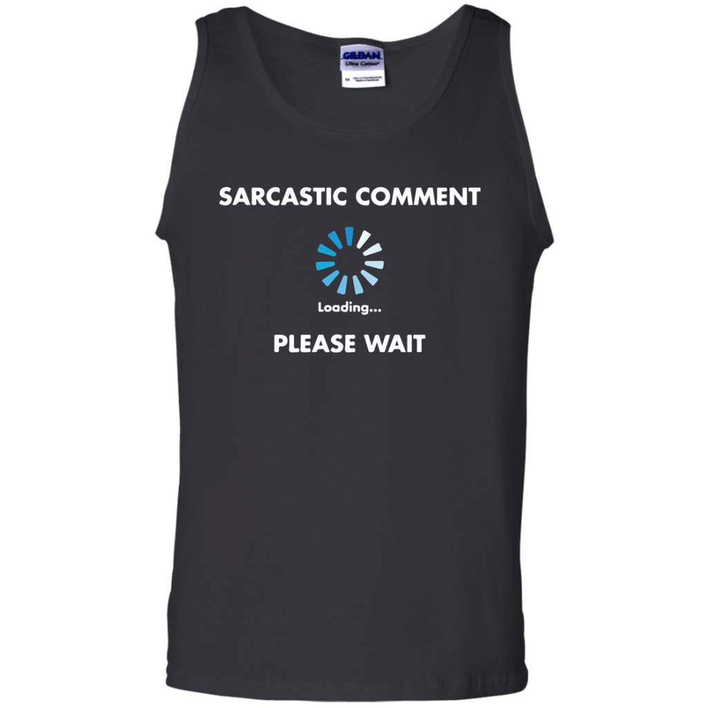 Sarcastic-comment-loading-please-wait-100%-Cotton-Tank-Top-Ash-S-