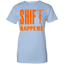 Shift-happens-Ladies-Custom-100%-Cotton-T-Shirt-Sport-Grey-XS-