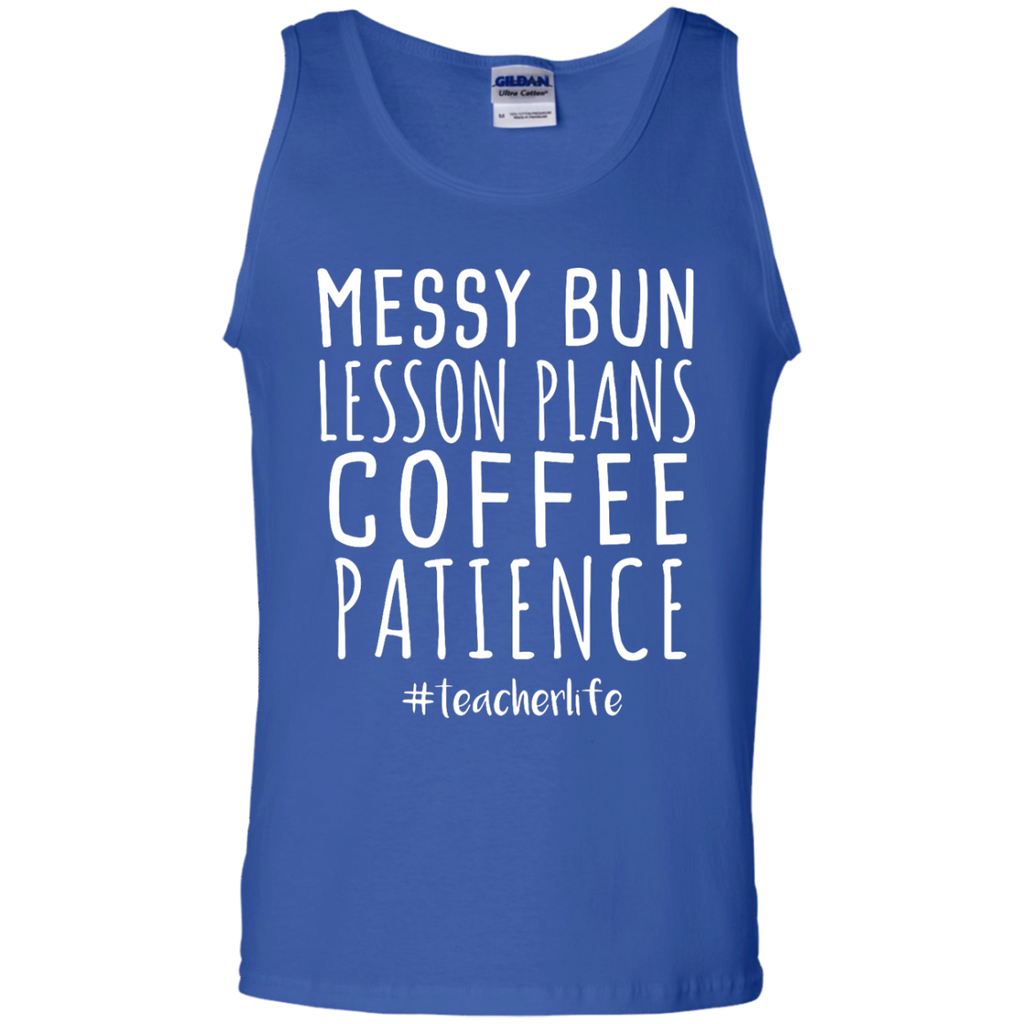 Messy-Bun-Lesson-Plans-Coffee-Patience-Teacher-Life-Tank-Top-Black-S-