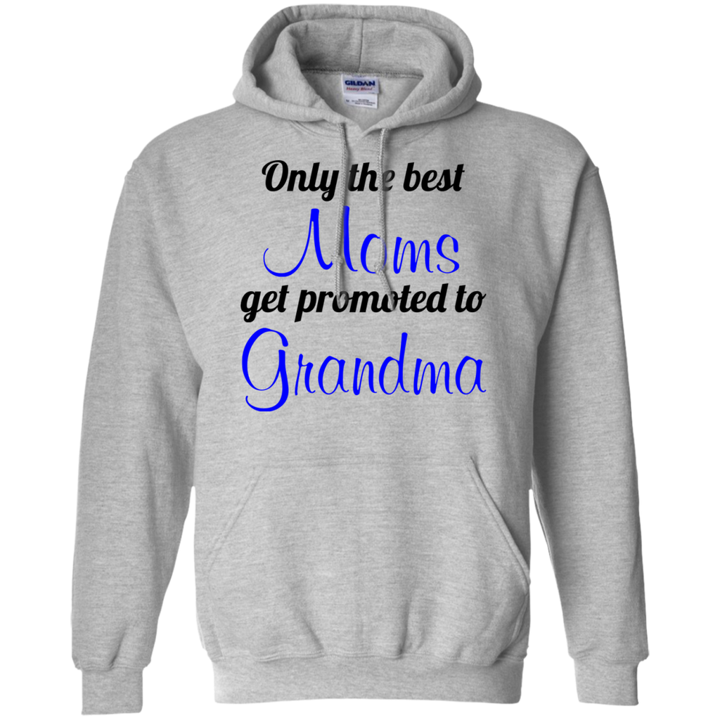 Only-the-best-Moms-get-promoted-to-Grandma-Pullover-Hoodie-8-oz-Sport-Grey-S-