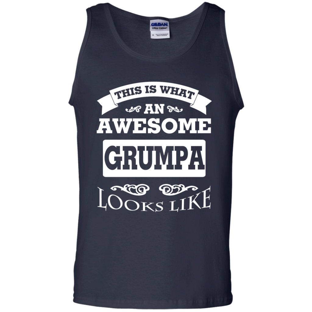 This-Is-What-An-Awesome-Grumpa-Looks-Like-100%-Cotton-Tank-Top-Black-S-