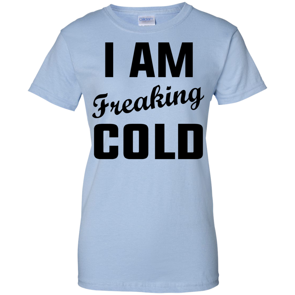 I-Am-Freaking-Cold-Ladies-Custom-100%-Cotton-T-Shirt-Sport-Grey-XS-