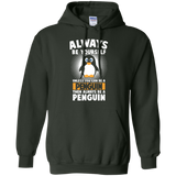 Funny-Penguin-Lover-Quotes-Gift-Always-Be-Your-Self-Pullover-Hoodie---Teeever.com-Black-S-