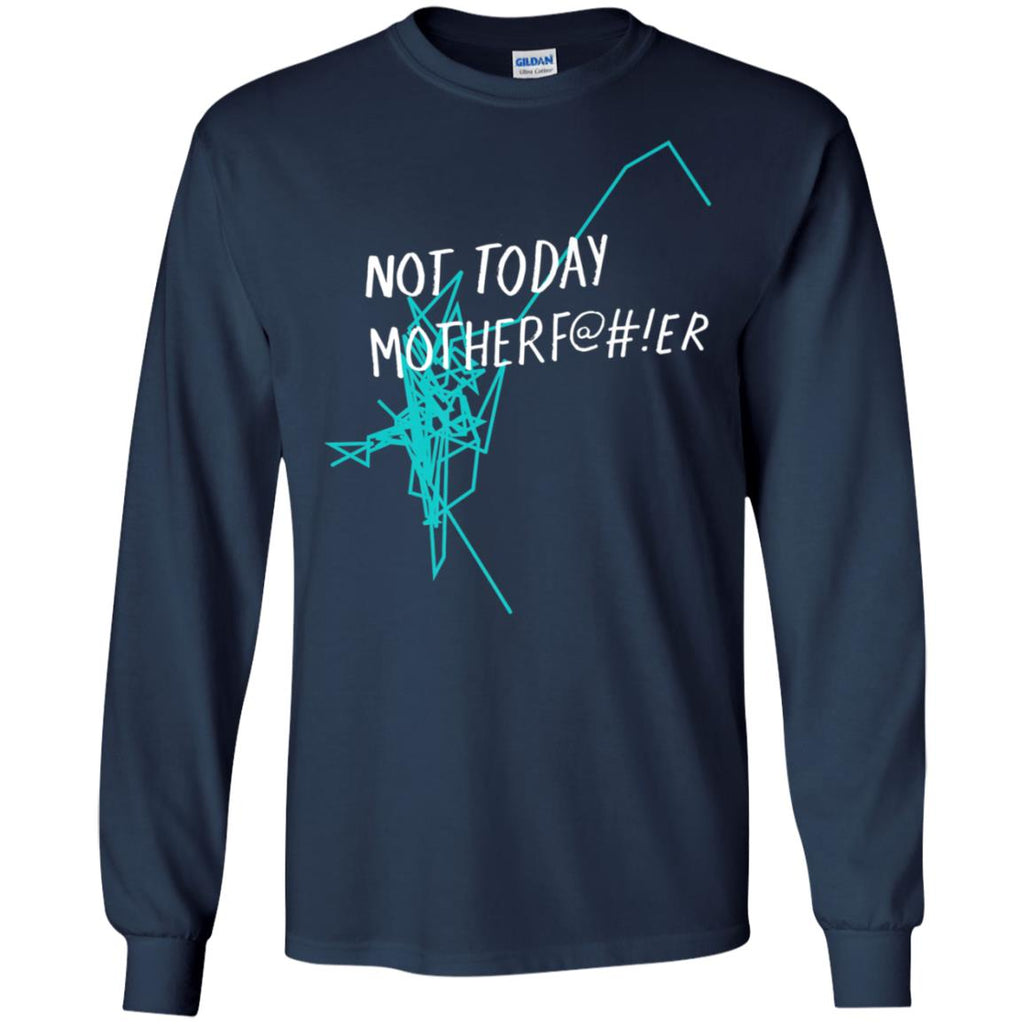 Not Today Motherf@#!er - NTMF Official Tee
