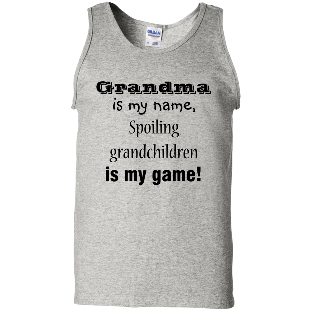 Grandma-is-My-Name,-Spoiling...-Ladies-100%-Cotton-Tank-Top-Ash-S-