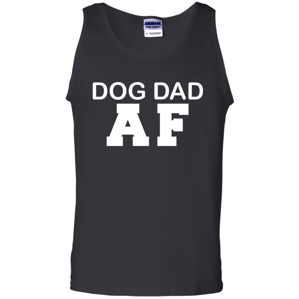 eac030a1 Dog Dad AF Funny - Dog Dad Owner Dog Father's Day Gift Tank Top ...