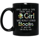 Once-Upon-A-Time-There-Was-A-Girl-Who-Loved-Books-Black-Mugs-BM11OZ-11-oz.-Black-Mug-Black-One-Size