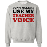 For-teachers---Don't-make-me-use-my-teacher-voice---Long-Sleeve-LS,-Sweatshirt,-Hoodie-LS-Ultra-Cotton-Tshirt-Ash-S