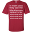 In-math-class-they-call-me-Macklemore-because-I'm-like-what-what-what-Custom-Ultra-Cotton-T-Shirt-Black-S-